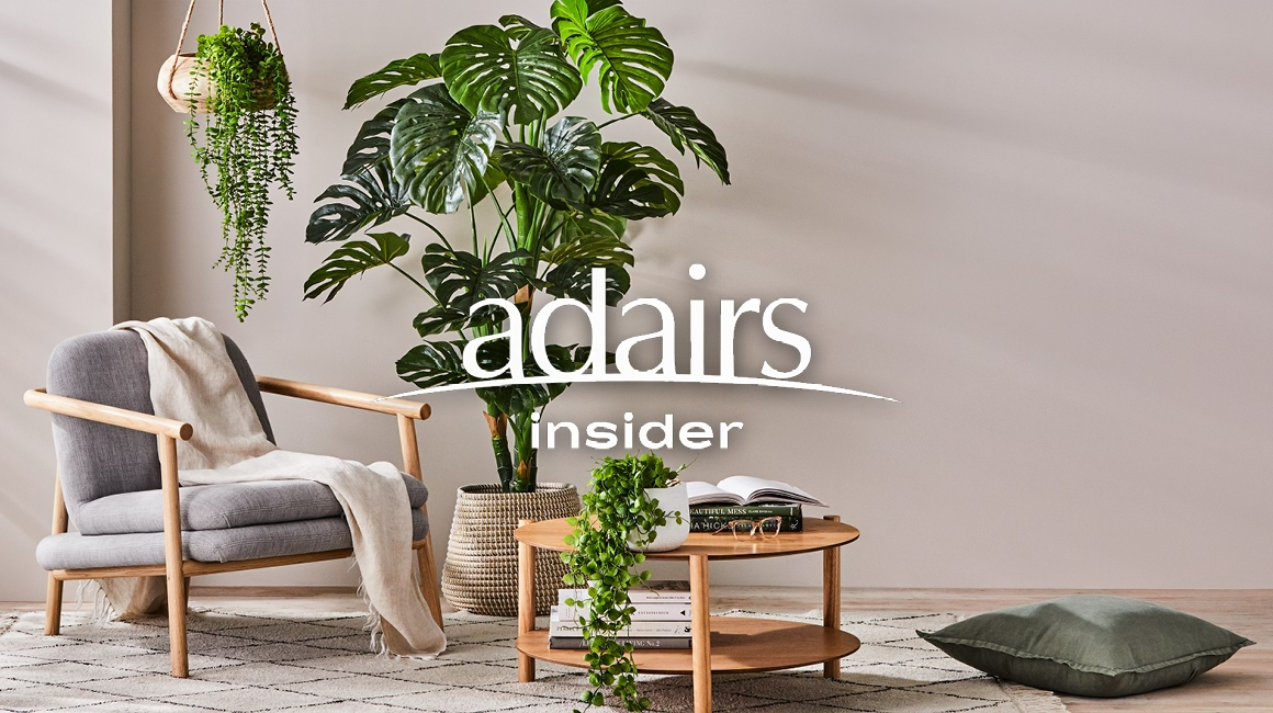 Introducing Adairs Insider